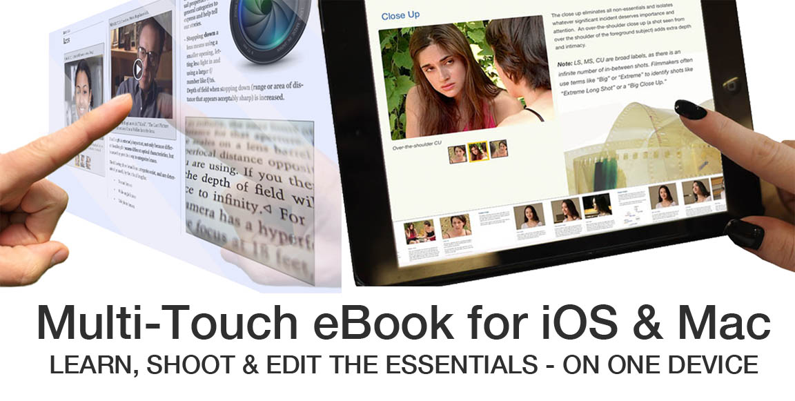 Multitouch Filmmaking eBook of iOS and Mac. Learn Shoot Edit on One Device